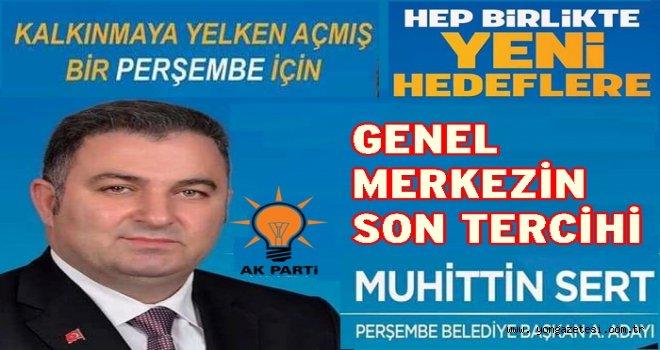Perşembe AK Parti adayı Muhittin Sert gündeme geldi..