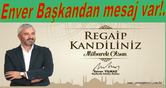 """""""REGAİP KANDİLİNİZİ TEBRİK EDİYORUM"""""""