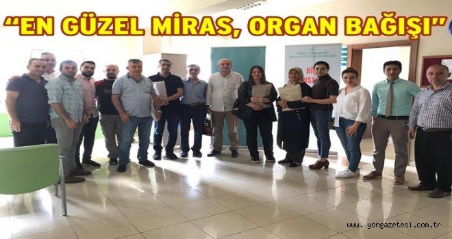 Sağlık Müdürlüğünden organ bağış çalışmaları..