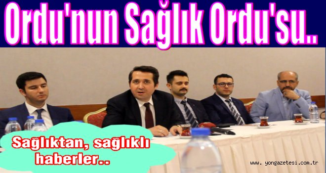 Sağlık müdürü Dr. Ergün Yanmaz yerel basınla tanıştı..