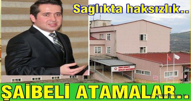 Sağlık müdüründen Aybastı'ya şaibeli atama..