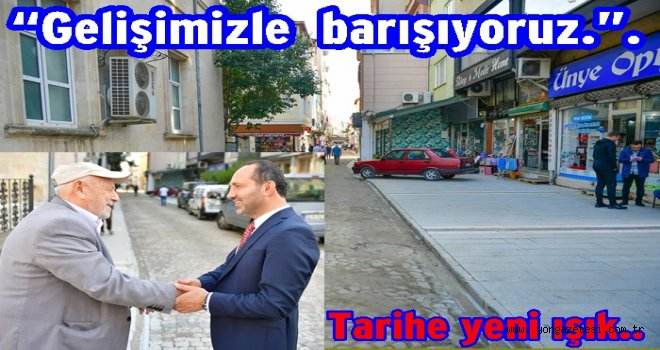 TARİHİ  CADDELER  YENİDEN HAYAT BULUYOR..
