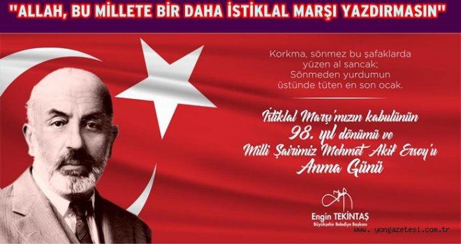Tekintaş'ın, Mehmet Akif Ersoy'u anma mesajı..