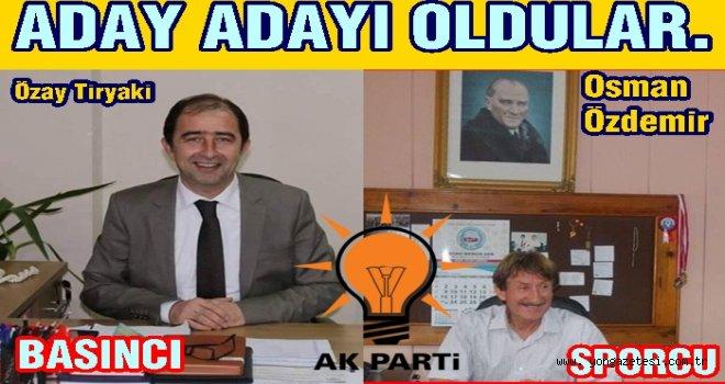 Tiryaki ve Özdemir Perşembe'ye göz diktiler..