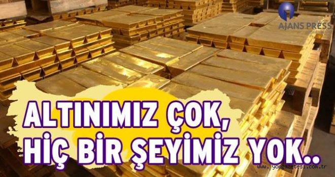 Türkiye dünya altın rezervinde ilk 10. sırada..