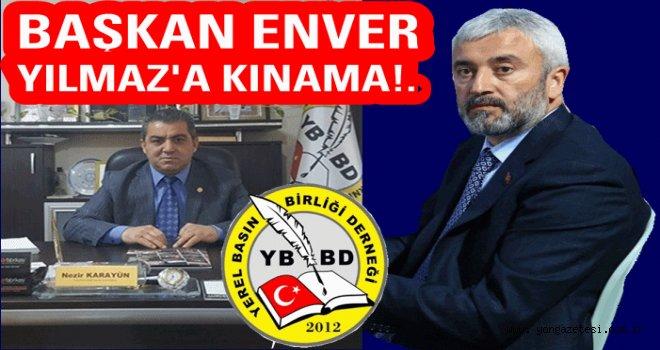 Türkiye Yerel Basın Birliği çirkin olayı kınadı..
