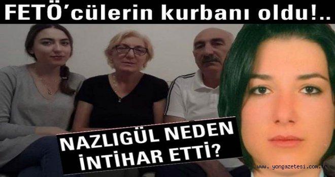 Üsteğmen Nazlıgül Daştanoğlu  FETÖ'cülerin kurbanı oldu..