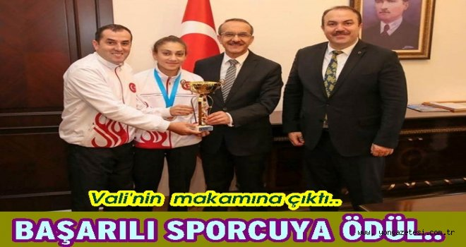 Vali  Avrupa şampiyonu Gamze'yi tebrik etti..