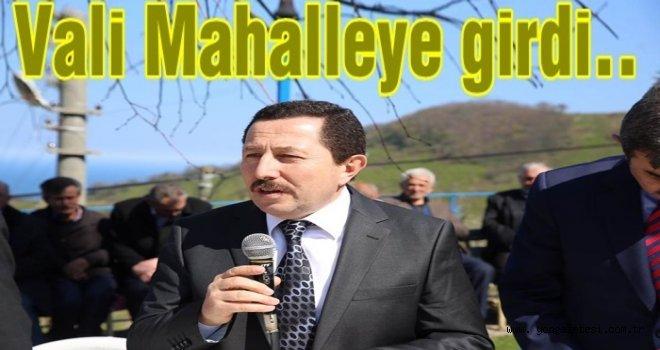 Vali Balkanlıoğlu,  Mahalleri gezmeye devam ediyor..