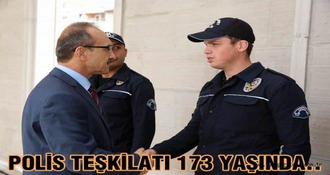 Vali Seddar Yavuz, Polis teşkilatının kuruluşunu kutladı..