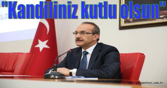 Vali Seddar Yavuz'dan kandil mesajı..