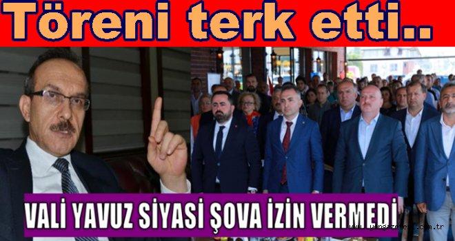Vali'den  Milletvekillerine siyasi şov yasağı..