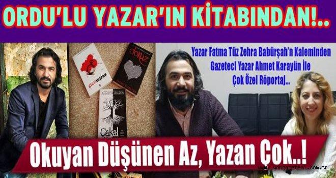 Yazar Ahmet Karayün ile röportaj..