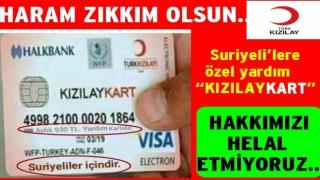 Kızılay'dan Suriyeli'lere özel maaş kartı verilmiş..