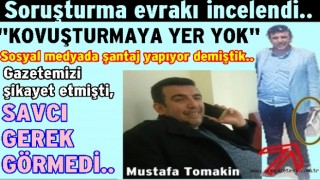 Mustafa Tomakin'in şikayeti geçerli sayılmadı..
