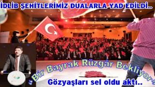 İDLİB ŞEHİTLERİMİZ DUALARLA YAD EDİLDİ..