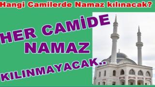 Ordu Valiliği Namaz kılınacak Camileri açıkladı..