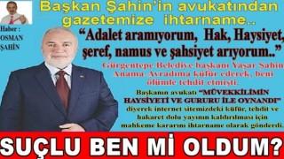 Anama küfür eden başkan Yaşar Şahin haklı çıktı..!