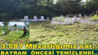 BAYRAM ÖNCESİ MEZARLIKLAR PIRIL PIRIL OLDU..