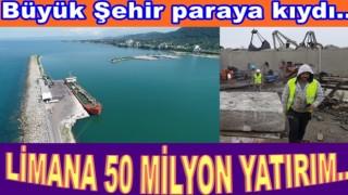 Büyük Şehir Limana 50 milyon lira harcayacak..
