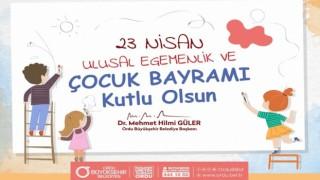 Başkan Güler'in 23 Nisan Ulusal Egemenlik ve çocuk bayramı mesajı..