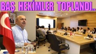Sağlık müdürü Kasapoğlu, Başhekimleri hizaya getirdi..