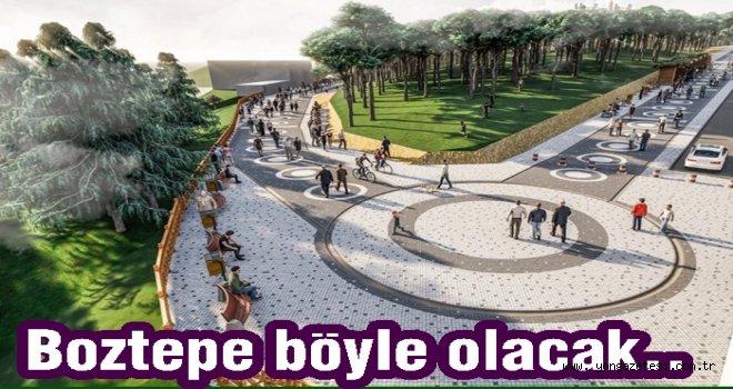 Boztepe'ye yeni bir şekil verilecek..
