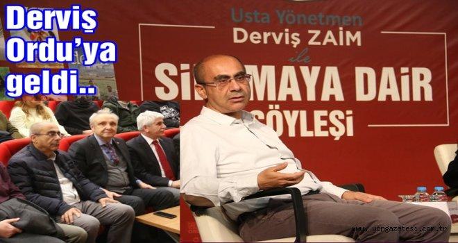 Derviş Zaim Ordu'lulara sinemayı anlattı..