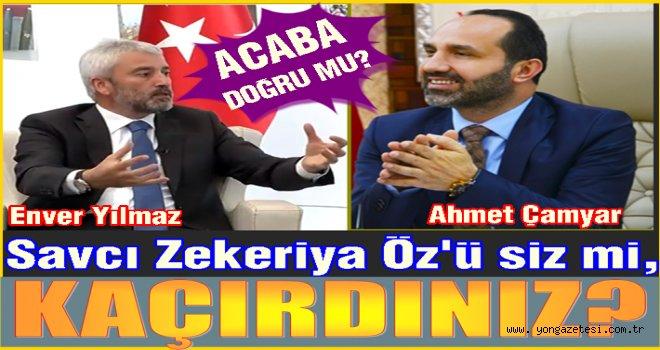 Enver Yılmaz ile Ahmet Çamyar'a iftira mı atılıyor?