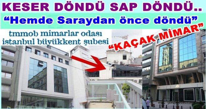 """Mimarlar odası binası """"KAÇAK MİMAR"""" çıktı.."""