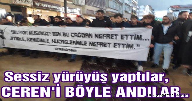 ORDU CEREN ÖZDEMİR İÇİN YÜRÜDÜ..