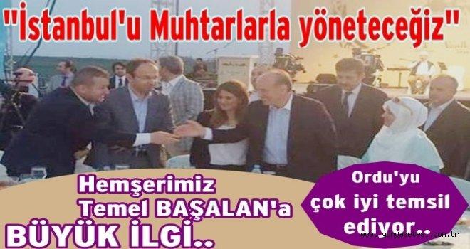Ordulu'ların İstanbul'da başarılı temsilcisi Av. Temel Başalan..