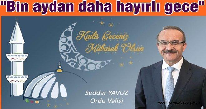 Vali Seddar Yavuz'un mesajı..
